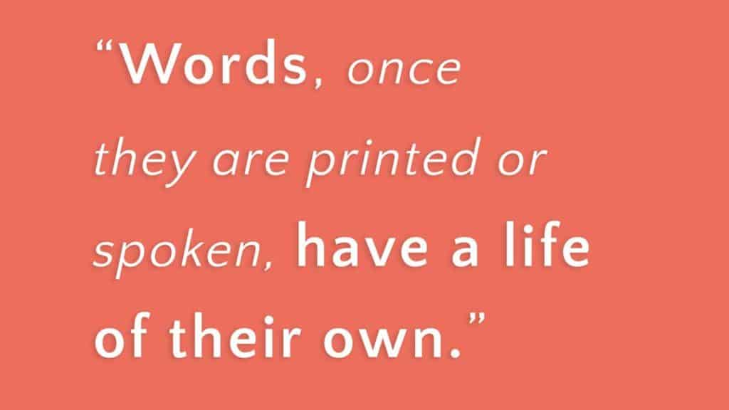 words have a life of their own