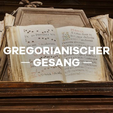 Gregorianischer Gesang