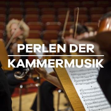 Perlen der Kammermusik