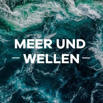 Meer & Wellen