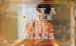 The Bohemians - Pret A Diner - By Kofler & Kompanie