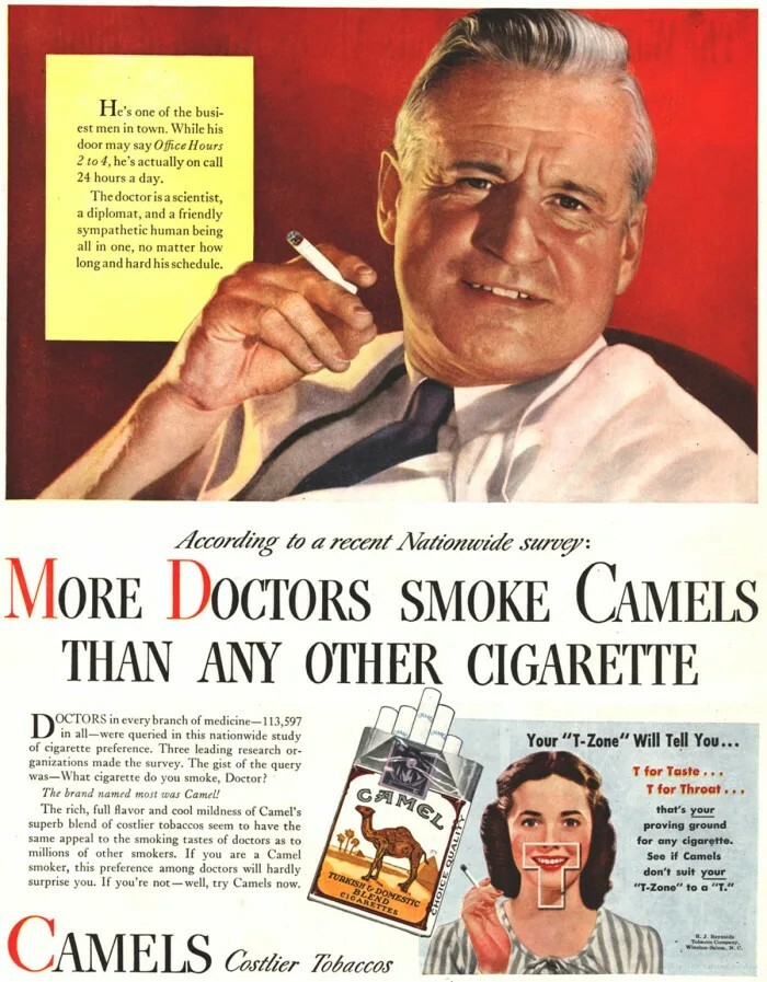 "Cigarette ad from the United States circa 1930s. Photo of a male doctor smoking. ""More Doctors Smoke Camels Than Any Other Cigarette"""