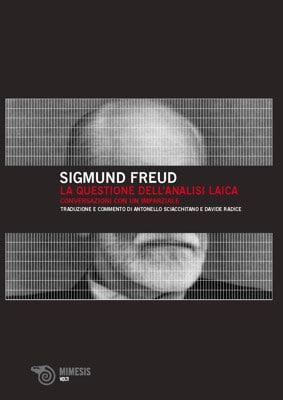 Copertina di Sigmund Freud - La questione dell'analisi laica