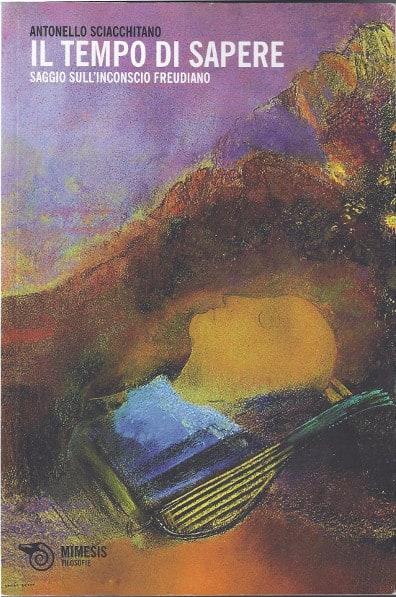Antonello Sciacchitano - Il tempo di sapere