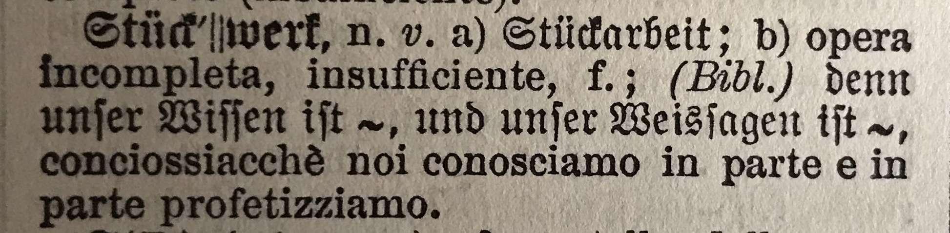 Stückwerk nel Dizionario Tedesco-Italiano Rigutini Bulle