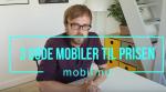 Video: Vi anbefaler de tre bedste mobiltelefoner til prisen – se inden du køber ny mobil