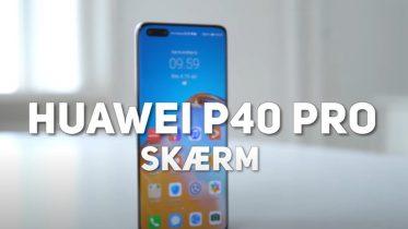 Huawei P40 Pro har en af de bedste skærme i en mobil