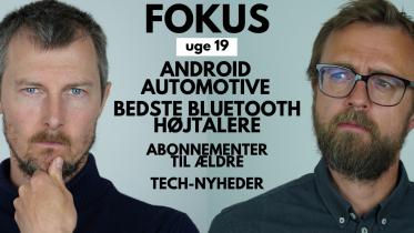 Fokus: Android Automotive, trådløse højtalere…