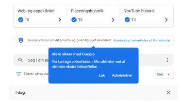 Beskyt Google-kontoens Min aktivitet-historik