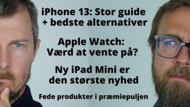 For og imod køb af iPhone 13 + bedste Android-alternativer