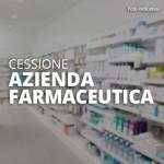 Cessione Azienda Farmaceutica