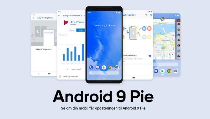 Android 9 Pie: Opdateres min mobil – og hvornår?