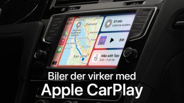 Biler med Apple CarPlay: Disse bilmodeller understøtter det