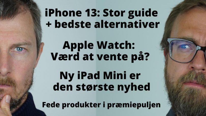 Vi fælder dom: Stor gennemgang af alle Apples nye produkter