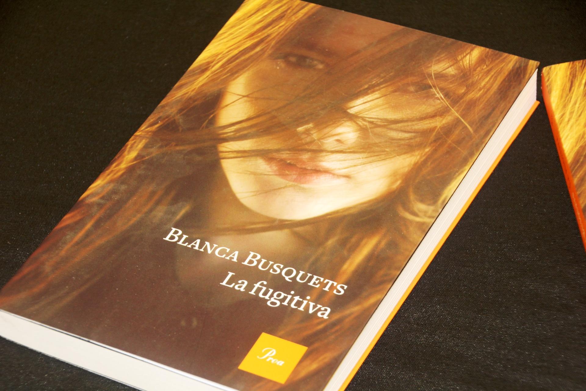 'La fugitiva' de Blanca Busquets