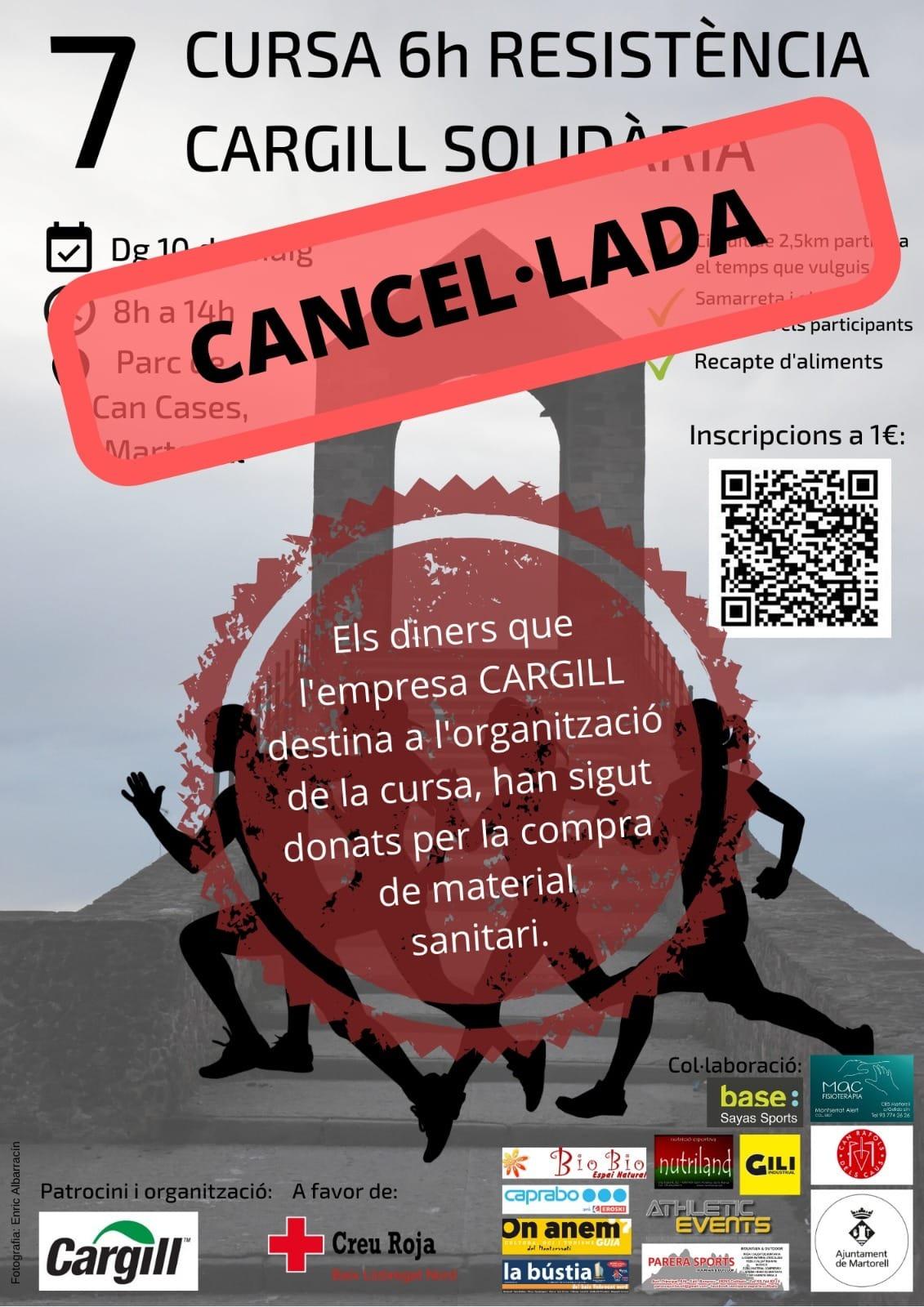 La 6a Cursa Cargill, cancel·lada