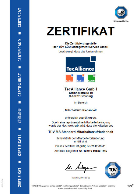 The TÜV SÜD certificate is evidence of the TecAlliance employees' satisfaction with their employer.