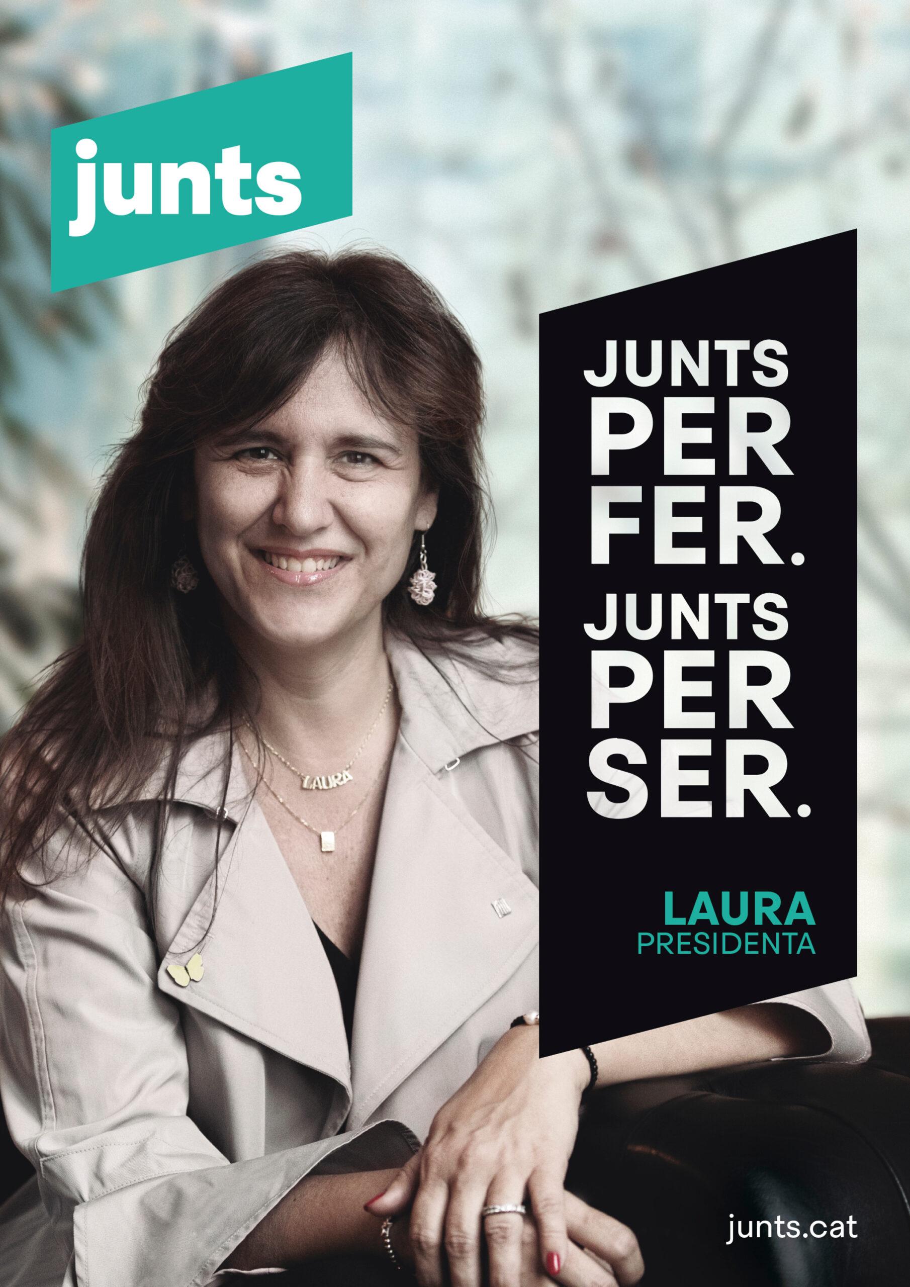 Cartell electoral de la candidata de JxCat, Laura Borràs, amb el lema 'Junts per ser. Junts per fer'