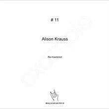 MusicalAction # 11 - Alison Krauss Remastered Audio Media  2018