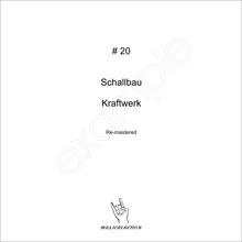 MusicalAction # 20 Schallbau, Kraftwerk  Remastered Audio Media 2011