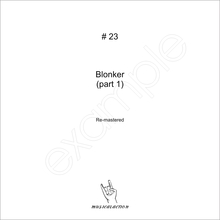 MusicalAction # 23 Blonker (part 1)   Remastered Audio Media 2011