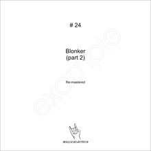 MusicalAction # 24 Blonker (part 2)   Remastered Audio Media 2011