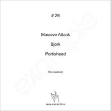 MusicalAction # 26  Massive Attack, Bjork, Portishead  Audio Media 2011
