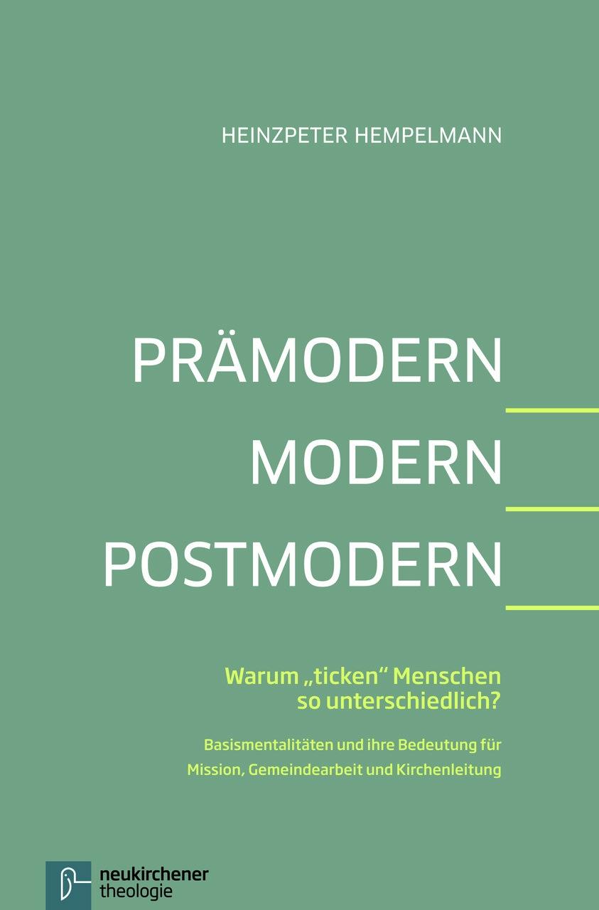 Prämodern Modern Postmodern Praktische Theologie Theologie