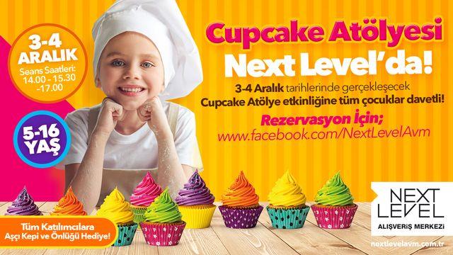Cupcake Atölyesi Next Level'da!