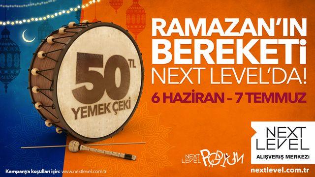 Ramazan'ın Bereketi Next Level'da!