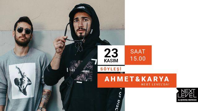 Ahmet&Karya Söyleşi