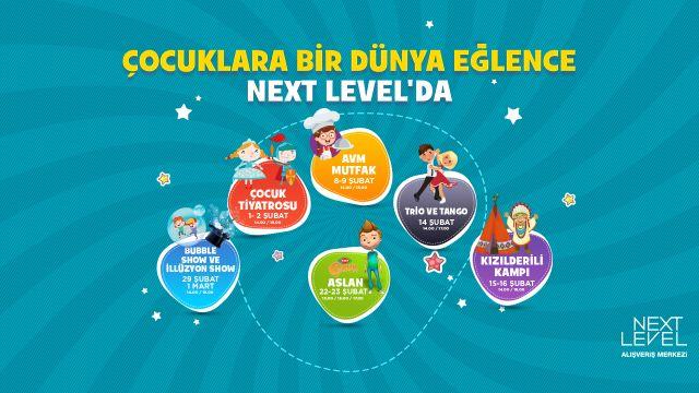 Çocuklara Bir Dünya Eğlence Next Level'da