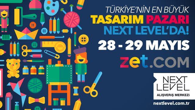 Türkiye'nin En Büyük Tasarım Pazarı Next Level'da!