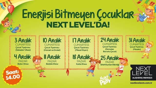 Enerjisi Bitmeyen Çocuklar Next Level'da
