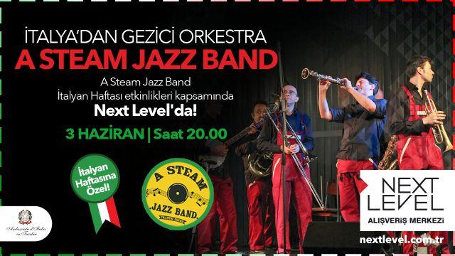 İtalya'dan Gezici Orkestra  A Steam Jazz Band