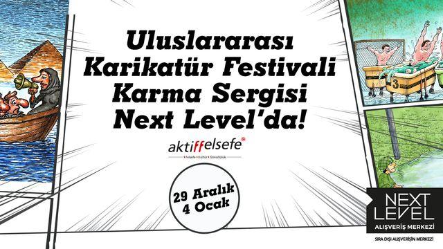 Uluslararası Karikatür Sergisi Festivali Karma Sergisi Next Level'da