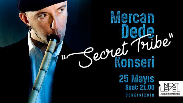 Dünyaca ünlü Türk Neyzen Mercan Dede muhteşem konseriyle Next Level'da!