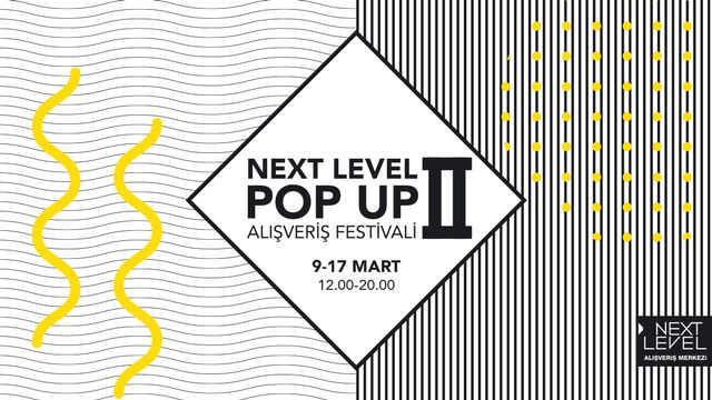 Next Level Pop Up Alışveriş Festivali