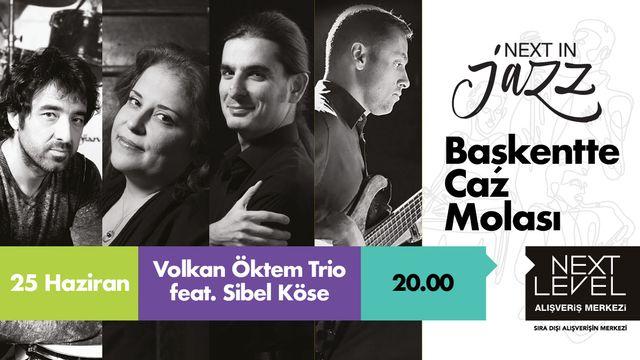 Volkan Öktem Trio feat. Sibel Köse