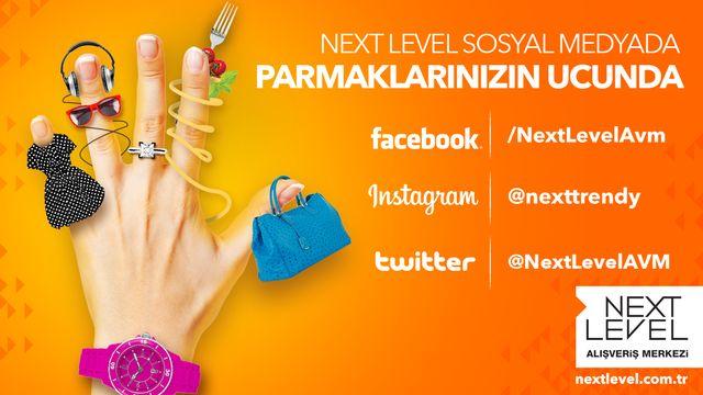 Next Level Sosyal Medyada Parmaklarınızın Ucunda!