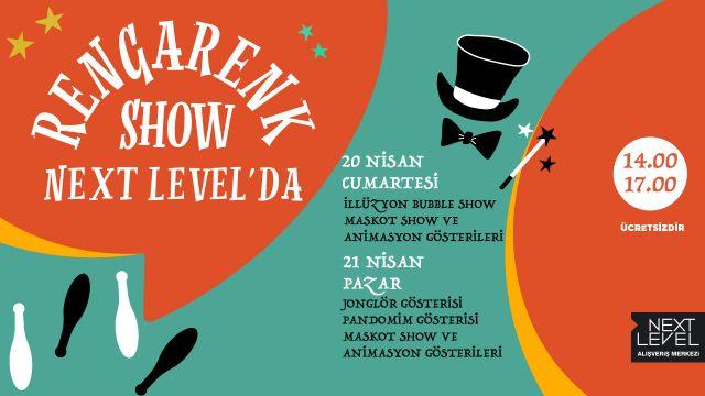 Rengarenk Show Next Level'da