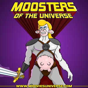 Moosters Of The Universe