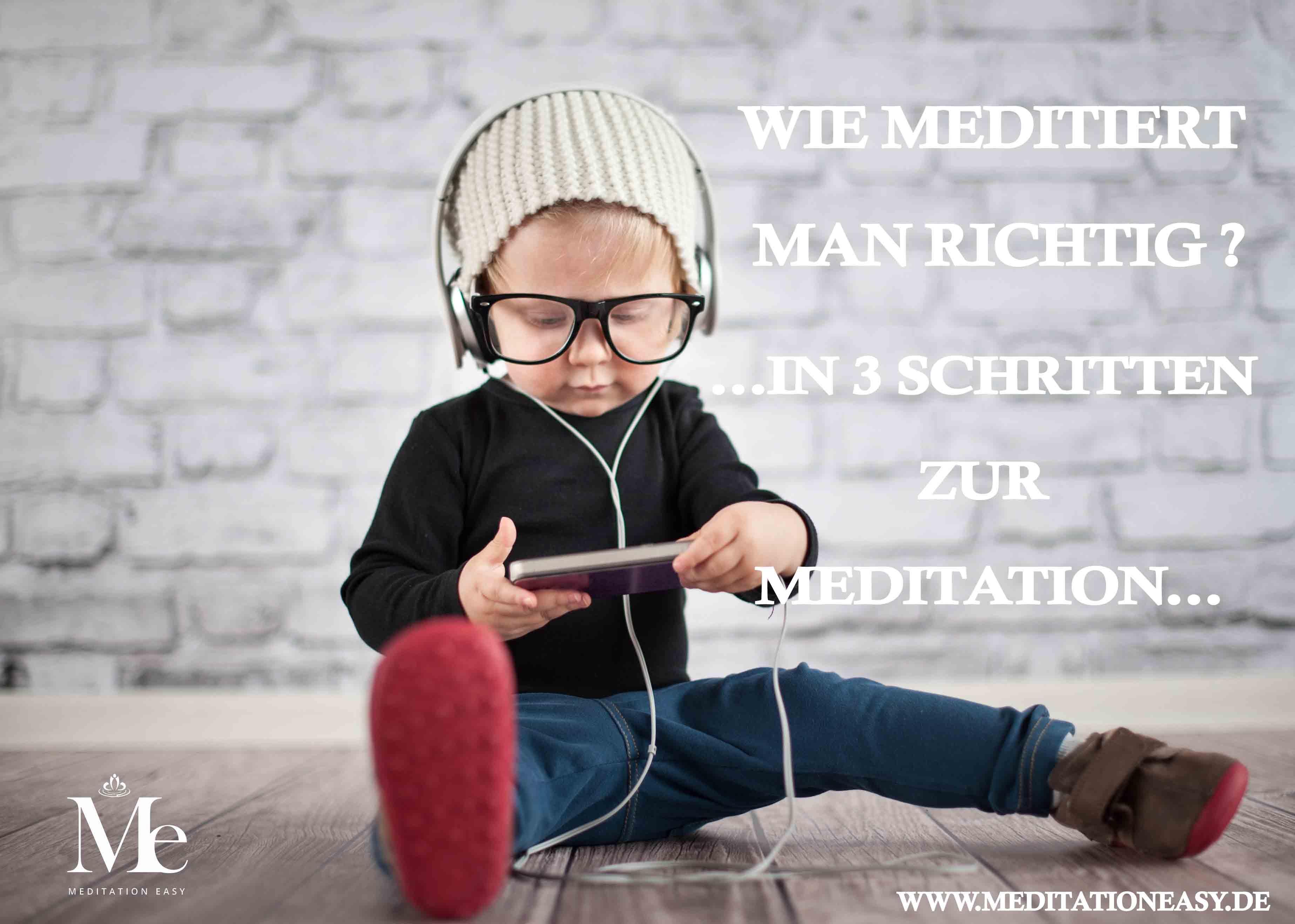 wie meditiert man richtig in 3 schritten zur meditation meditation easy. Black Bedroom Furniture Sets. Home Design Ideas