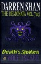Volumes 7 and 8 - Death's Shadow/Wolf Island