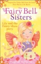 The Fairy Bell Sisters: Lily and the Fancy-dress Party