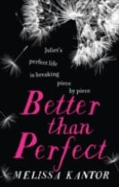 Better than Perfect