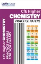 CfE Higher Chemistry Practice Papers for SQA Exams