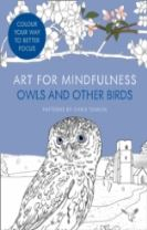 Art for Mindfulness: Owls and Other Birds