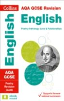 AQA GCSE 9-1 Poetry Anthology: Love and Relationships Revision Guide
