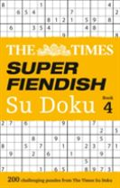 The Times Super Fiendish Su Doku Book 4
